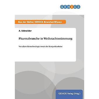 Pharmabranche i Weihnachtsstimmung av Schneider & A.