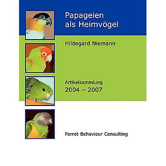 Papageien als Heimvgel by Niemann & Hildegard
