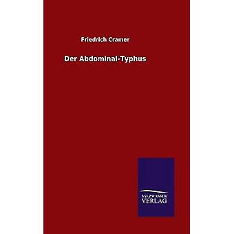 Der AbdominalTyphus by Cramer & Friedrich