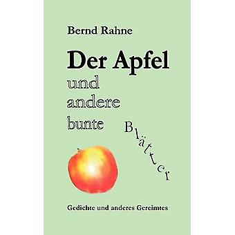 Der Apfel Und Andere Bunte Bltter durch Rahne & Bernd