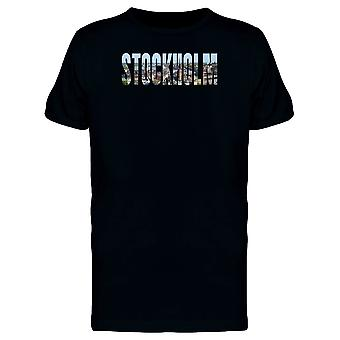 Stockholm City Name With Photo Tee Men's -Image by Shutterstock
