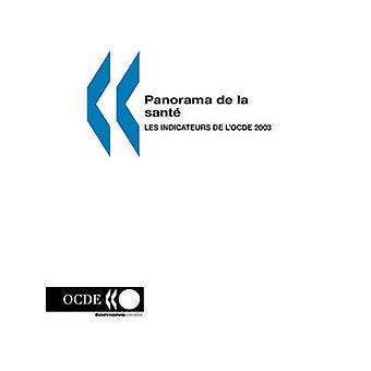 Panorama de la sante les limitador de lOCDE 2003 por ediciones OCDE