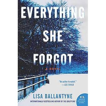 Everything She Forgot by Lisa Ballantyne - 9780062391483 Book