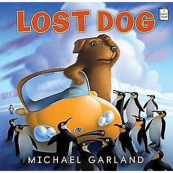 Lost Dog by Michael Garland - 9780823434299 Book