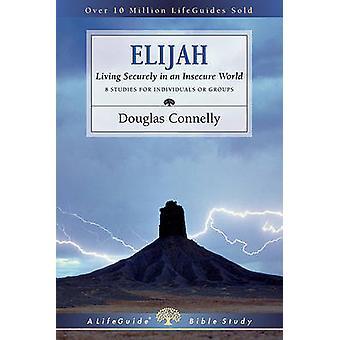 Elías - vivir bien en un mundo inseguro por Douglas Connelly - 97