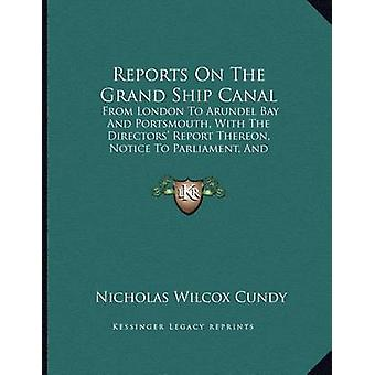 Reports on the Grand Ship Canal - From London to Arundel Bay and Ports
