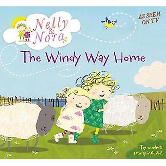 Nelly og Nora-Windy Way Home-9781406358414 bok