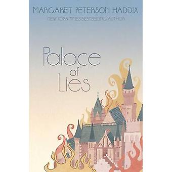 Palace of Lies by Margaret Peterson Haddix - 9781442442818 Book