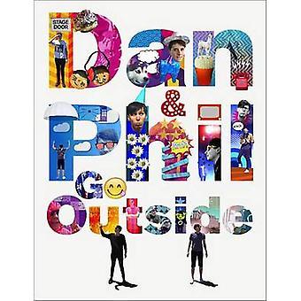 Dan and Phil Go Outside by Dan Howell - Phil Lester - 9781524701451 B