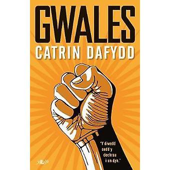 Gwales by Catrin Dafydd - 9781784614096 Book
