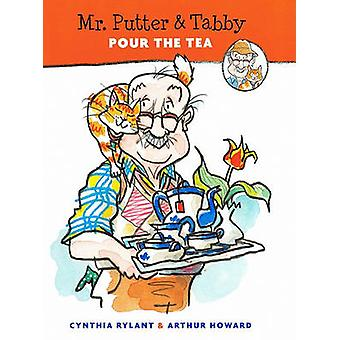 Mr. Putter & Tabby Pour the Tea by Cynthia Rylant - Arthur Howard - 9