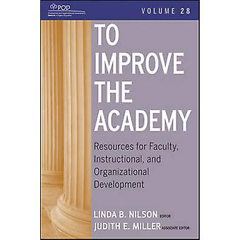 To Improve the Academy - Resources for Faculty - Instructional - and O