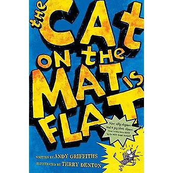 The Cat on the Mat is Flat by Andy Griffiths - Terry Denton - 9780312