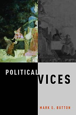 Political Vices by Mark Button