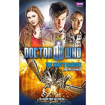 Doctor Who: The King's Dragon (Paperback) by McCormack Una
