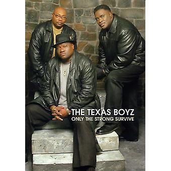 Texas Boyz - Only the Strong Survive [DVD] USA import