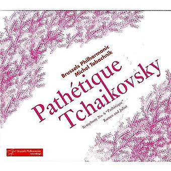 P.I. Tchaikovsky - Tjajkovskij: Symfoni No. 6 sti Tique; Romeo og Julie [CD] USA importerer
