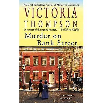 Meurtre sur la rue Bank par Victoria Thompson - livre 9780425228371