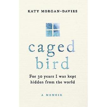 Uccello in gabbia da Katy Morgan-Davies - 9780593079683 libro