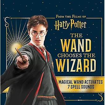 Harry Potter - The Wand Chooses the Wizard by Harry Potter - The Wand C