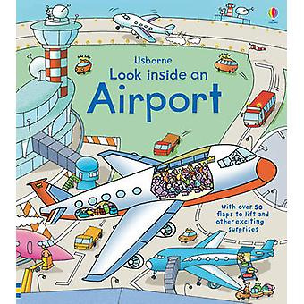 Look Inside an Airport (New edition) by Rob Lloyd Jones - Stefano Tog