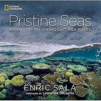 Mers vierges - voyages vers derniers endroits sauvages l'océan par Enric Sala