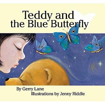Teddy and the Blue Butterfly by Gerry Lane - Jenny Riddle - 978192159