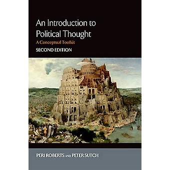 An Introduction to Political Thought (2nd Revised edition) by Peri Ro