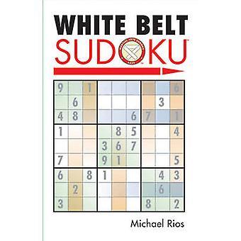 White Belt Sudoku by Michael Rios - 9781402735950 Book