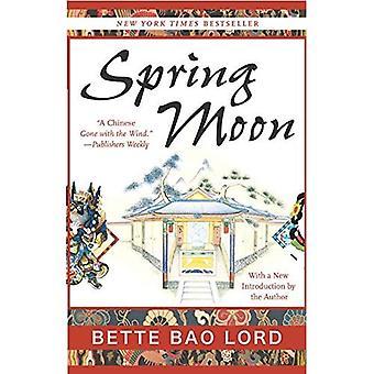 Lune de printemps: Un roman de Chine