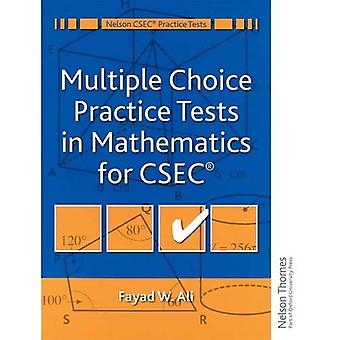 Multiple Choice Practice Tests in Mathematics for CXC (Nelson CXC Practice Tests)
