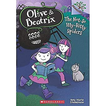The Not-So Itty-Bitty Spiders (Olive and Beatrix)