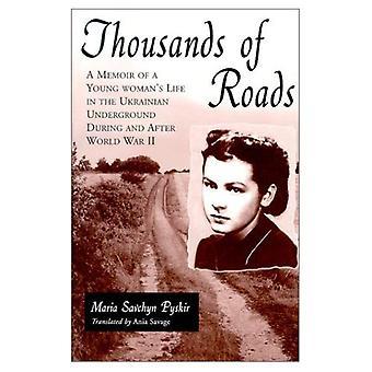 Tusindvis af veje: en erindringsbog af en ung kvindes liv i ukrainske under jorden under og efter anden verdenskrig