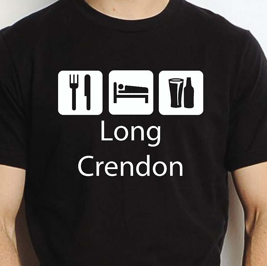 Eat Sleep Drink Longcrendon Black Hand Printed T shirt Longcrendon Town