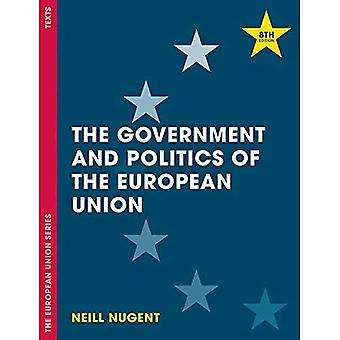 The Government and Politics of the European Union - The European Union Series