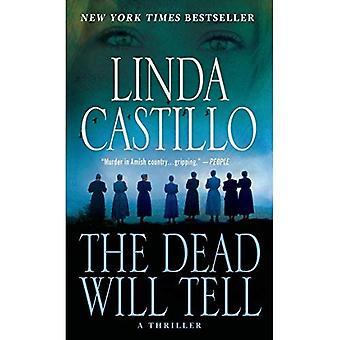 Døde vil fortelle: En Kate Burkholder roman