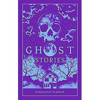 Ghost Stories - Scholastic Classics