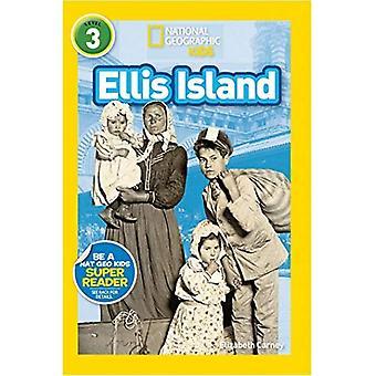 Ellis Island (nationale geografische lezers: niveau 3)