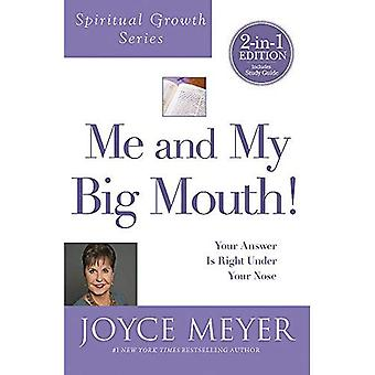 Me and My Big Mouth! (Spiritual Growth Series)