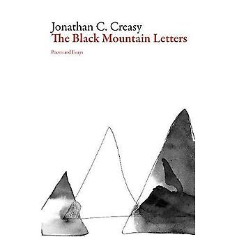 The Black Mountain Letters: Poems and Essays (American Literature)