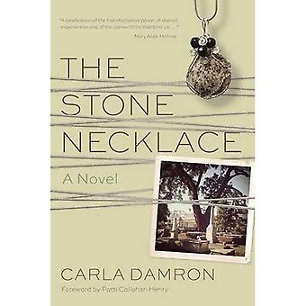 The Stone Necklace: A Novel (Story River Books)