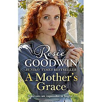 A Mother's Grace: The perfect Mother's Day treat from the Sunday Times bestseller (Hardback)