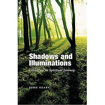 Shadows and Illuminations: Literature As Spiritual Journey