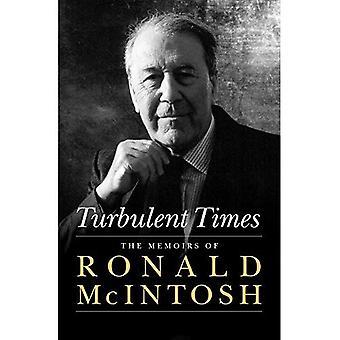 Turbulenta tider: Memoarer av Ronald McIntosh