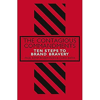 The Contagious Commandments:� Ten Steps to Brand Bravery