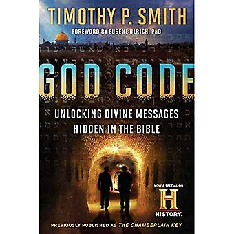 The God Code (Movie Tie-In� Edition) Unlocking Divine Messages Hidden in the Bible