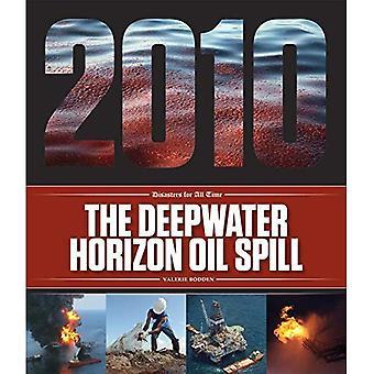 Den Djuphavsräka Horizon oljeutsläppen (katastrofer för All tid)