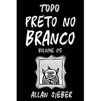 Preto No Branco - Volume 3