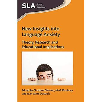 New Insights into Language Anxiety: Theory, Research and Educational Implications� (Second Language Acquisition)
