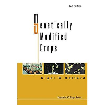 Genetically Modified Crops (2nd Edition)